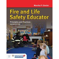 Fire and Life Safety Educator: Principles and Practice (Hardcover)