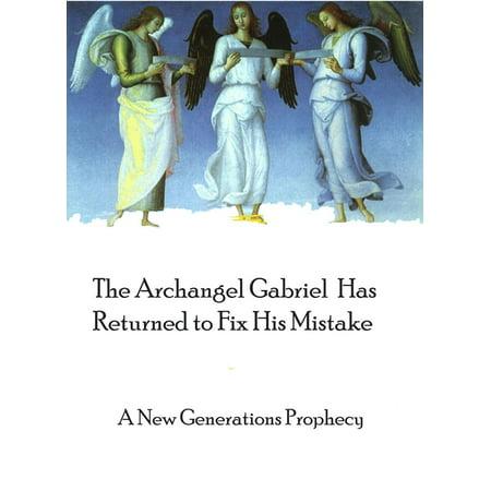 The Archangel Gabriel Has Returned To Fix His Mistake - - Archangel Gabriel Boy Or Girl