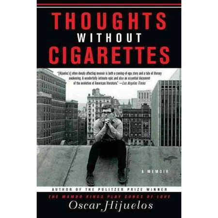 Thoughts Without Cigarettes: A Memoir