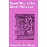 Good Stories for Great Holidays - eBook