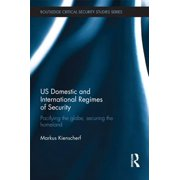 US Domestic and International Regimes of Security - eBook
