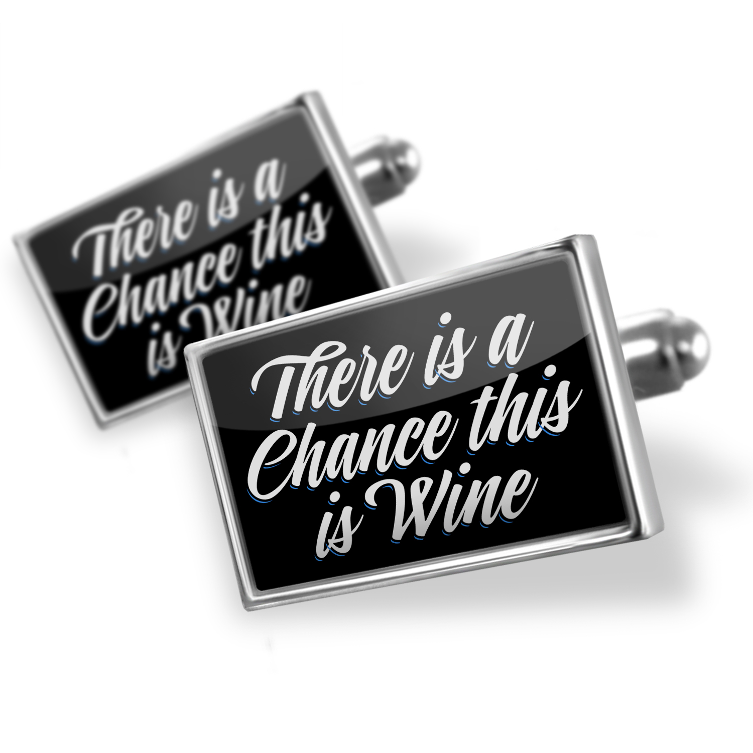 Cufflinks Classic design There is a Chance this is Wine - NEONBLOND
