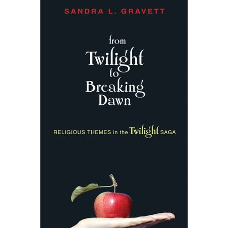 From Twilight to Breaking Dawn: Religious Themes in the Twilight Saga by
