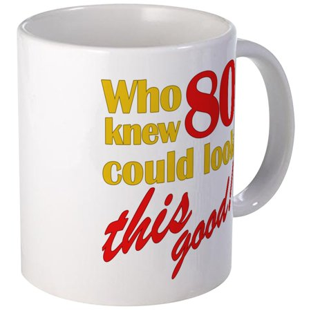 - CafePress - Funny 80Th Birthday Gag Gifts Mug - Unique Coffee Mug, Coffee Cup CafePress