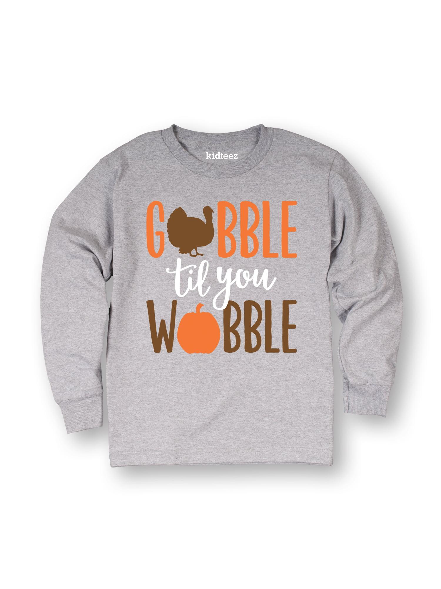 Gobble Til You Wobble-TODDLER LONG SLEEVE TEE