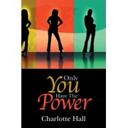 Only You Have the Power - eBook