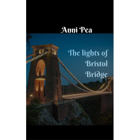 - The Lights of Bristol bridge - eBook