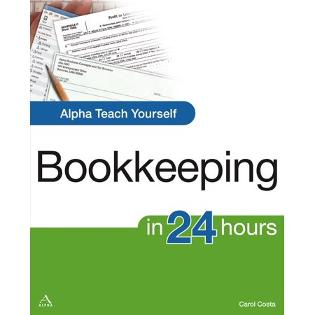 Teach Yourself Recorder - Alpha Teach Yourself Bookkeeping in 24 Hours