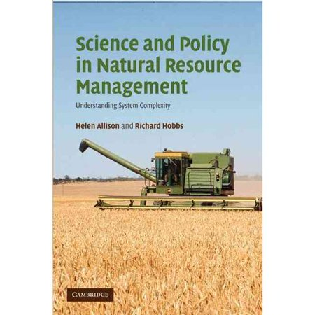 Science And Policy In Natural Resource Management  Understanding System Complexity
