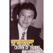 The President's Crown of Thorns