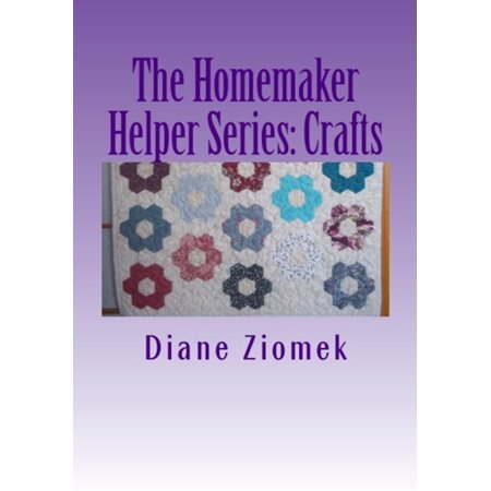The Homemaker Helper Series: Crafts - eBook