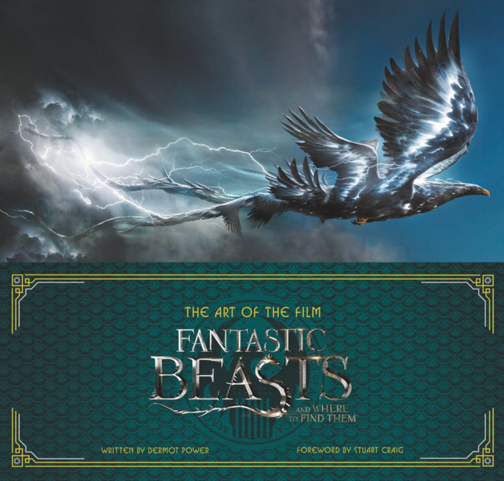 Fantastic Beasts and Where to Find Them : The Art of the Film