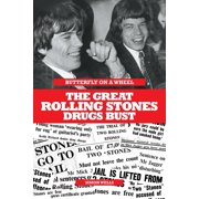 Butterfly on a Wheel - The Great Rolling Stones Drugs Bust (Paperback)