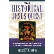The Historical Jesus Quest (Paperback)