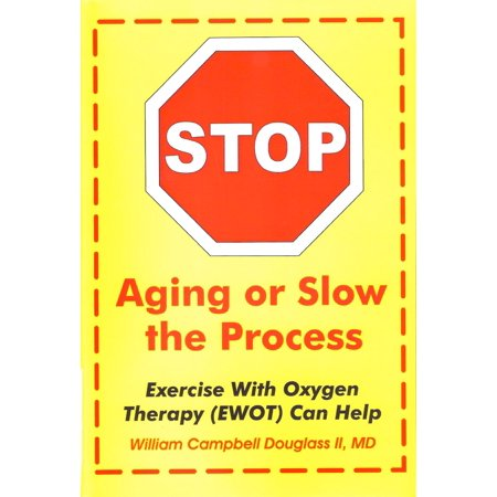 Stop Aging or Slow the Process - eBook