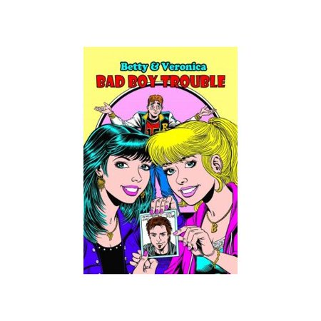 Betty And Veronica In Bad Boy Trouble 1
