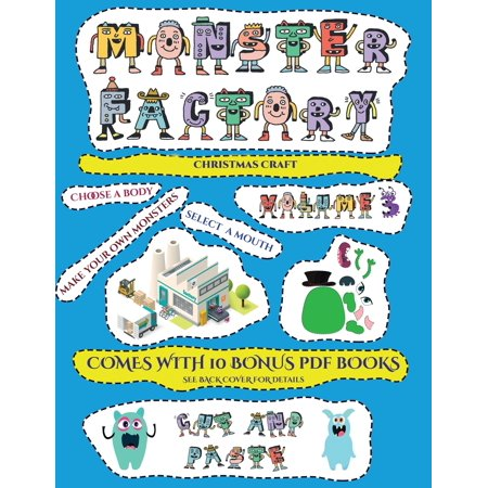 Christmas Craft: Christmas Craft (Cut and paste Monster Factory - Volume 3): This book comes with collection of downloadable PDF books that will help your child make an excellent start to his/her educ ()