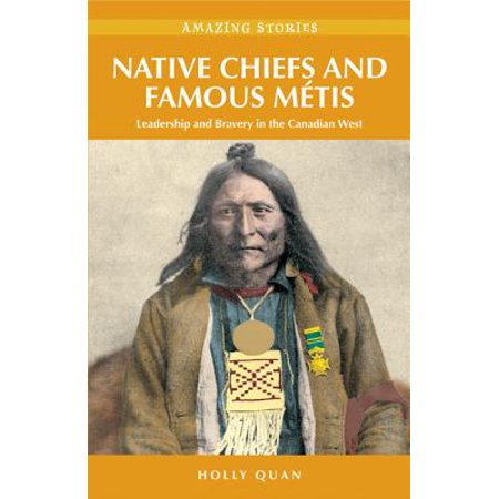 Native Canadian Rabbit (Native Chiefs and Famous Métis: Leadership and Bravery in the Canadian West - eBook)