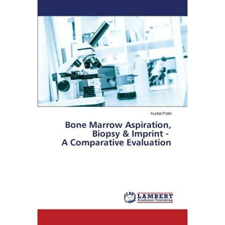 Bone Marrow Aspiration, Biopsy & Imprint - A Comparative Evaluation