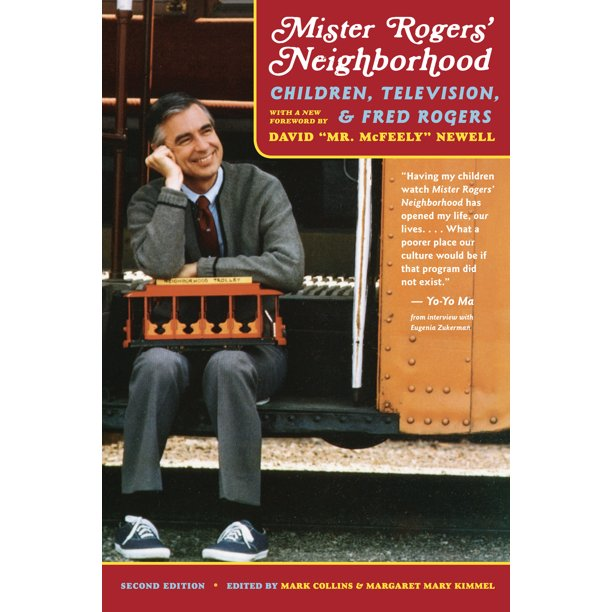 Mister Rogers Neighborhood 2nd Edition Children Television And Fred Rogers Walmart Com Walmart Com