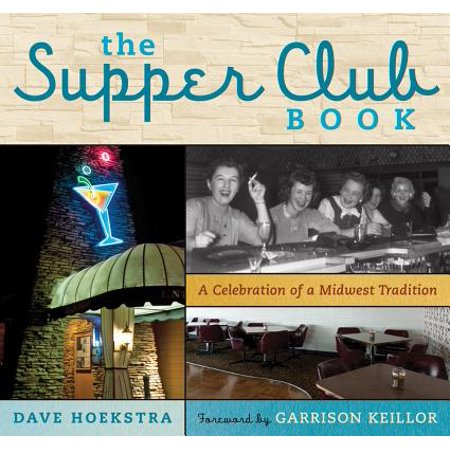 The supper club book: a celebration of a midwest tradition - hardcover: 9781613743683 - The Last Supper Club Halloween
