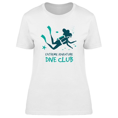 Scuba Diver Silhouette (Scuba Diver Silhouette And Quote Tee Women's -Image by)