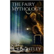 The Fairy Mythology - eBook