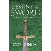 Seventh Sword (Paperback): The Destiny of the Sword (Paperback)