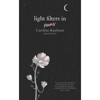Light Filters In: Poems (Hardcover)