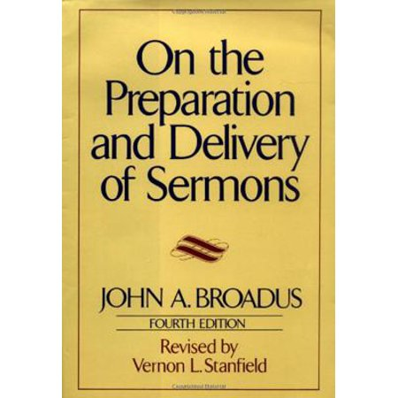 On the Preparation and Delivery of Sermons : Fourth