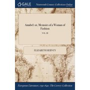 Amabel : Or, Memoirs of a Woman of Fashion; Vol. III