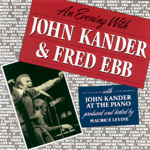 Evening With John Kander And Fred Ebb
