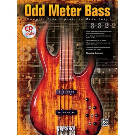 Odd Meter Bass: Playing Odd Time Signatures Made Easy, Book & CD (Other)