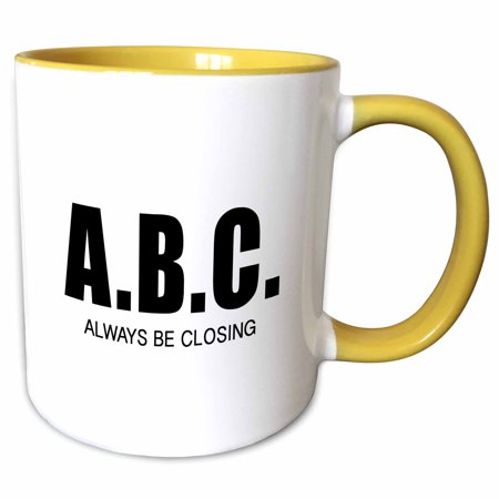3dRose A.B.C. ALWAYS BE CLOSING - Two Tone Yellow Mug, (Always Be Closing)