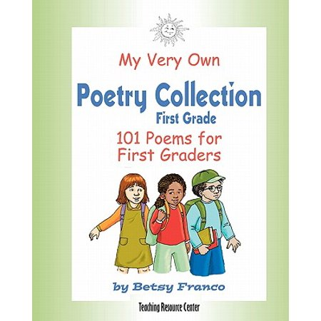 My Very Own Poetry Collection First Grade : 101 Poems for First Graders (Halloween Poem 1st Grade)
