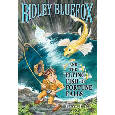 Ridley Bluefox and the Flying Fish of Fortune - Fortune Fish Company