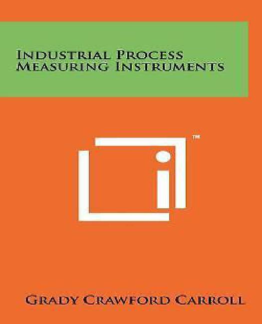 Industrial Process Measuring Instruments by