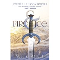 Icefire Trilogy: Fire & Ice (Paperback)