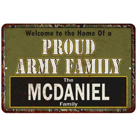 Mcdaniel Proud Army Family Personalized Gift 8x12 Metal Sign (Mcdaniel Metals)