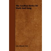 The Cecilian Series of Study and Song