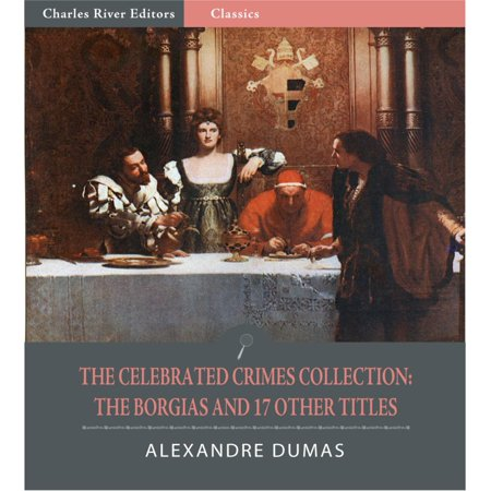 Halloween Celebrated Other Countries (The Celebrated Crimes Collection: The Borgias and 17 Other Titles (Illustrated Edition) -)