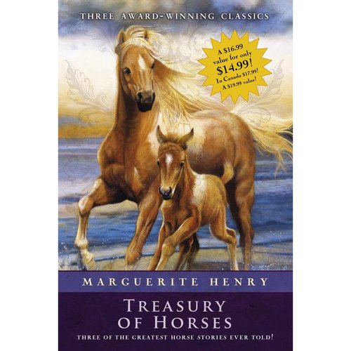 Marguerite Henry Treasury of Horses: Misty of Chincoteague / Justin Morgan Had a Horse / King of the Wind