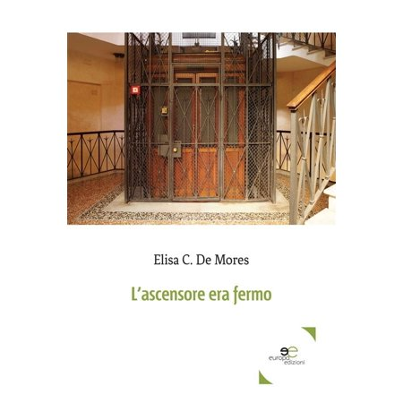 L'ascensore era fermo - eBook