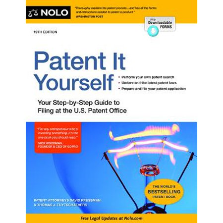 Blue Filing Guide - Patent It Yourself : Your Step-By-Step Guide to Filing at the U.S. Patent Office