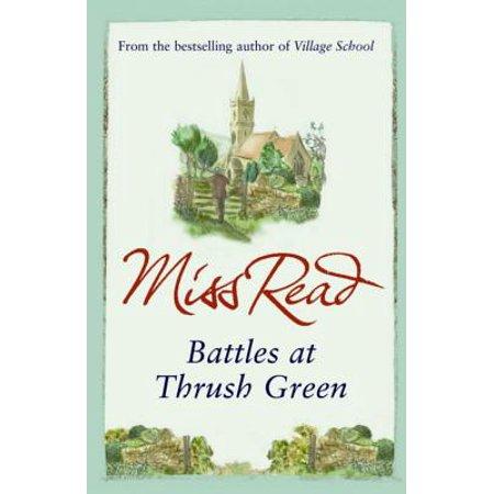 Battles at Thrush Green. Miss Read