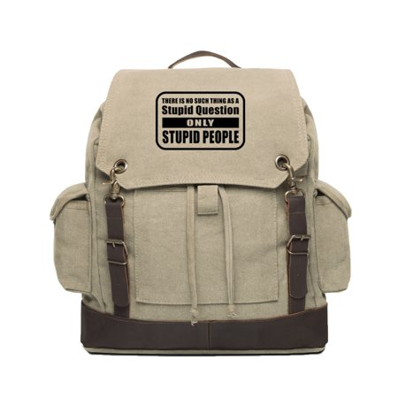 People Leather - No Stupid Question Only Stupid People Canvas Rucksack Backpack w/ Leather Straps