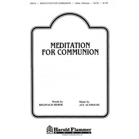 Shawnee Press Meditation for Communion SATB a cappella