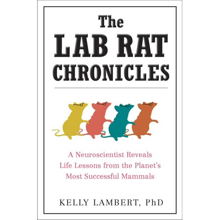 Rat From Tmnt (The Lab Rat Chronicles : A Neuroscientist Reveals Life Lessons from the Planet's Most Successful)