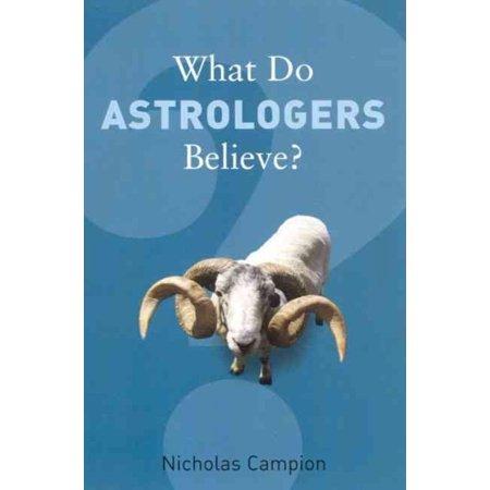 What Do Astrologers Believe