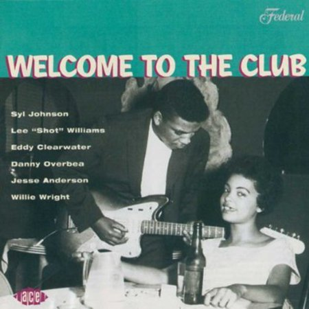 Various Artists - Welcome To The Club - Chicago Blues, Vol. 2 (CD) - image 1 of 1